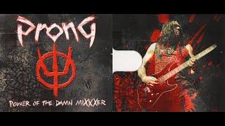 Prong - Power of the Damn Mixxxer [Full Album]