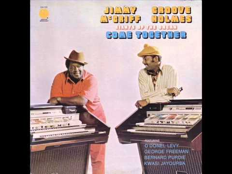 "Jimmy McGriff & Richard ""Groove"" Holmes - Out Of Nowhere"