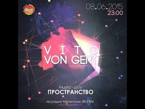 Vito von Gert - PROSTRANSTVO (Megapolis FM Moscow)