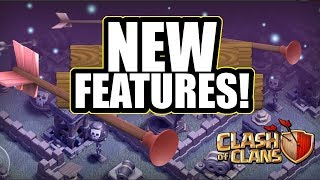 NEW UPDATE FEATURES ARE BEING ADDED TO CLASH OF CLANS!!