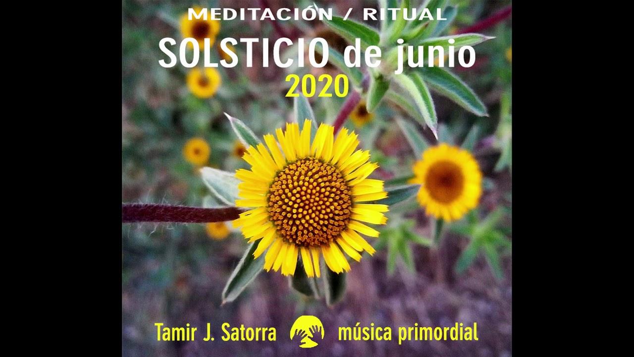 Meditación Ritual Solsticio Junio 2020