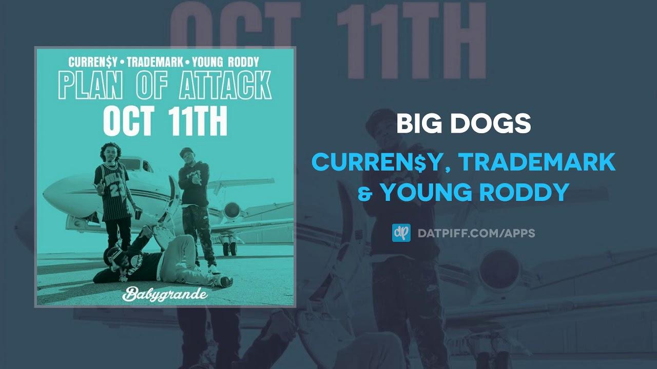 Curren$y, Trademark & Young Roddy — Big Dogs (AUDIO)