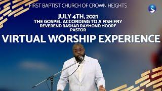 July 4th, 2021: Virtual Worship Service