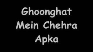 Ghoonghat Mein Chehra Apka (Original Version)