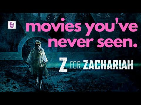Movies You've Never Seen - Z For Zachariah (2015)