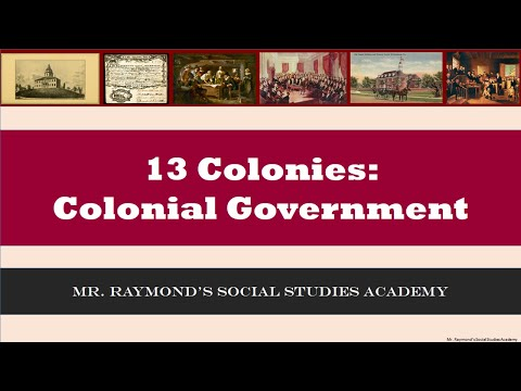 13 Colonies: Colonial Governments & English Influence