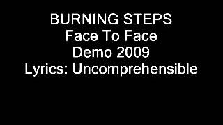 Watch Burning Steps Face To Face video