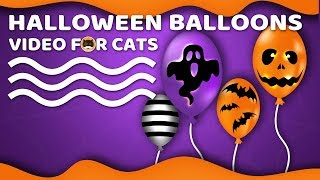 CAT GAMES - Halloween Balloons! Videos For Cats To Watch.
