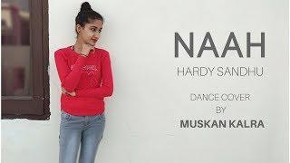 NAAH | Harrdy Sandhu  ft. Nora Fatehi  | Dance Cover | Muskan Kalra thumbnail