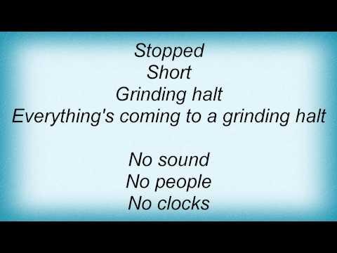 Cure - Grinding Halt Lyrics