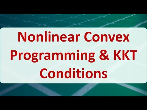 10C Nonlinear Convex Programming & KKT Conditions