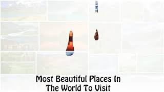 Top beautiful places in the world