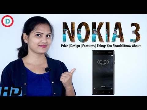 Nokia 3 Full Specs In Hindi | Opinion On Budgeted Price, Classic Look, Camera & More Features