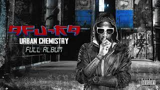 Afu Ra- Urban Chemistry FULL ALBUM (Official Audio)