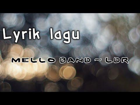 Lagu Ini Cocok Buat Yang Lagi LDRan!! Mello Band - Hubungan Jarak Jauh (LDR)
