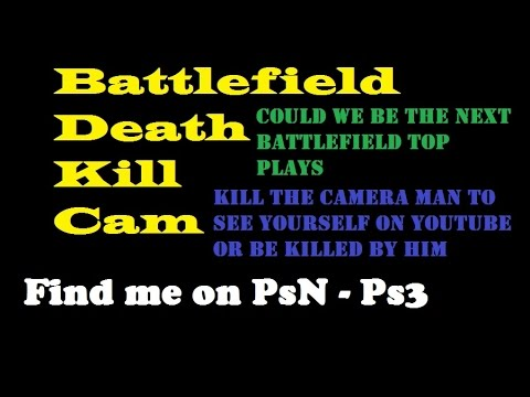 (Old channel see new channel) Battlefield Death Kill Cam 63 BF3