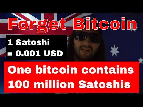 Forget Bitcoin And Start Stacking Satoshis