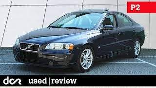 Buying a used Volvo S60, V70 (P2) - 2000-2009, Buying advice with Common Issues