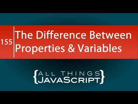 JavaScript Question: What is the Difference Between Properties and Variables thumbnail