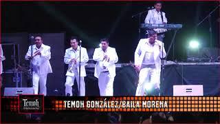 TEMOH GONZÁLEZ Y SU TORBELLINO TC - BAILA MORENA(EN VIVO) COCHO Music