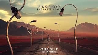 Pink Floyd - One Slip (2019 Remix) YouTube Videos