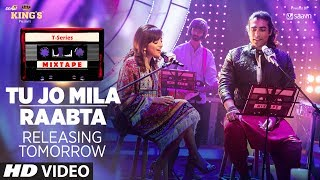 T-Series Mixtape : Tu Jo Mila /Raabta Song | ►Releasing Tomorrow  | Shirley Setia & Jubin Nautiyal
