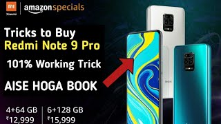 How to Buy Redmi Note 9 Pro in Flash Sale of Amazon & Mi Store 101% | Best Trick to Buy in Sale