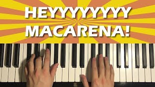 HOW TO PLAY - HEY MACARENA! (Piano Tutorial Lesson)
