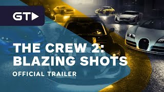 The Crew 2: Blazing Shots - Official Launch Trailer