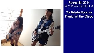 Audrey & Kate Play ROCKSMITH #735 - The Ballad of Mona Lisa - Panic! at the Disco ロックスミス