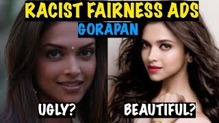 Fair = Lovely?? These Racist Ads Need to be Stopped !!