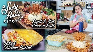 [Judy Ann's Kitchen 8] Ep 4 : Baked Chicken Pastel and Cheese Ball | Christmas Potluck Ideas