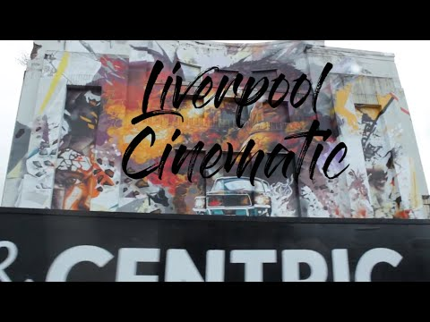 Liverpool - cinematic short
