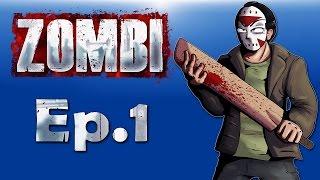 Zombi Ep. 1 (Must survive zombie apocalypse!)