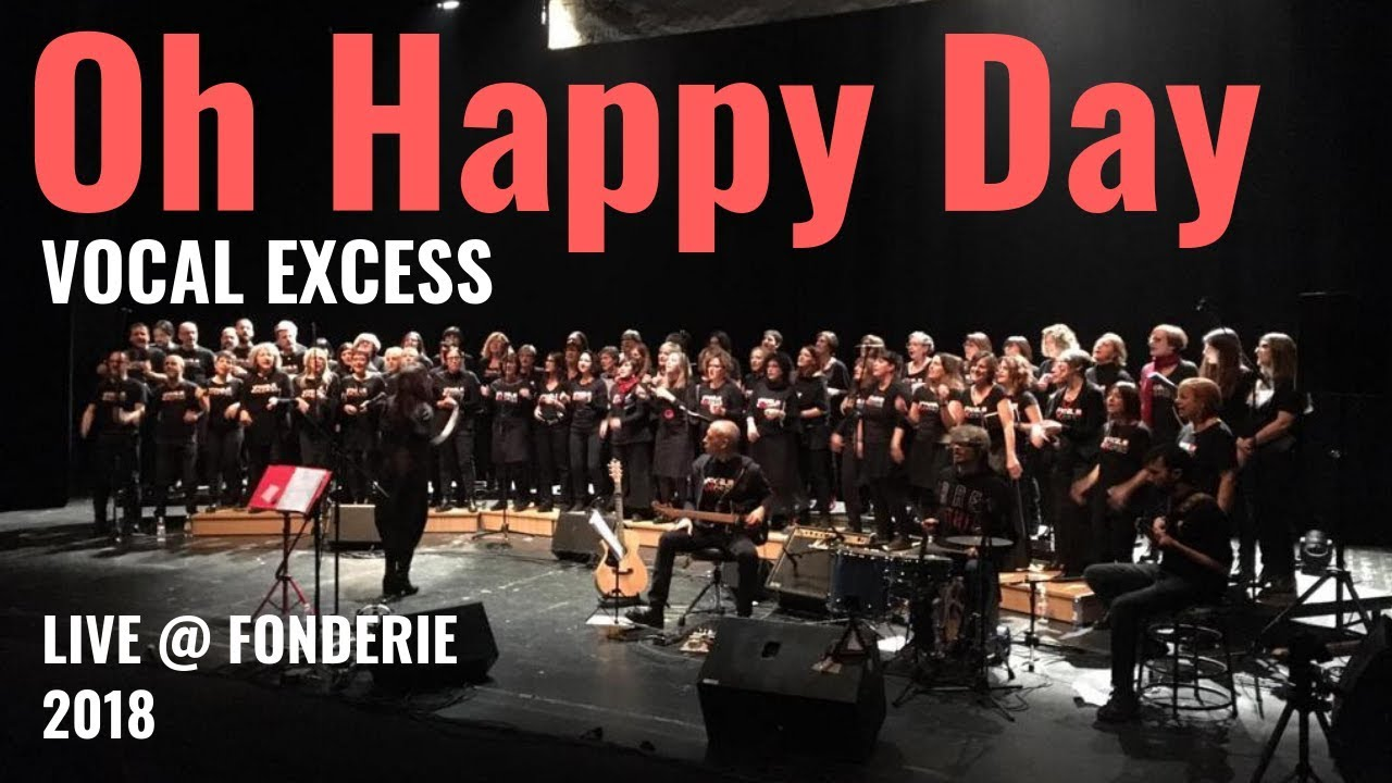 Oh Happy Day - Vocal eXcess