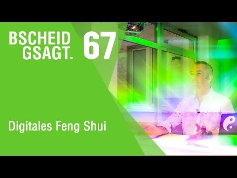 Bscheid gsagt - Folge 67: Digitales Feng Shui