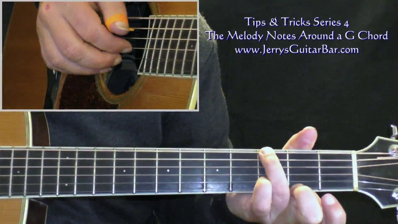 Tips And Tricks Series 4 The Melody Notes Around The G Chord