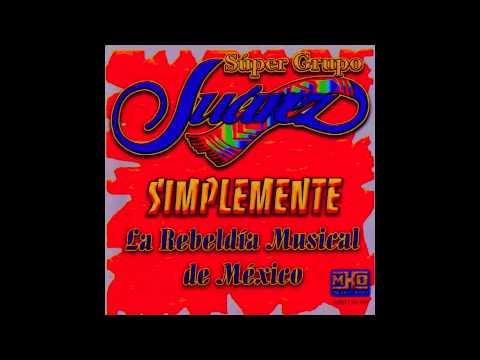 SUPER GRUPO JUÁREZ: Pachanga Juchiteca/ La Ultima Palabra (Guenda Nabani)