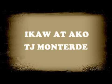 Ikaw at Ako Lyrics. By TJ Monterde