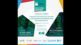 """ESA 2020 - Módulo Central 2 - """"Consumo, Suicidio y Autolesiones en poblaciones de diversidad sexual"""""""