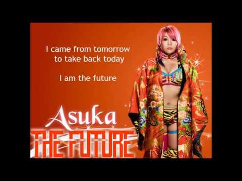 Asuka WWE Theme - The Future (lyrics)