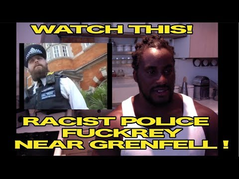 VIOLATION!!!   POLICE BULLYING INNOCENT MAN NEAR GRENFELL! (MY THOUGHTS)