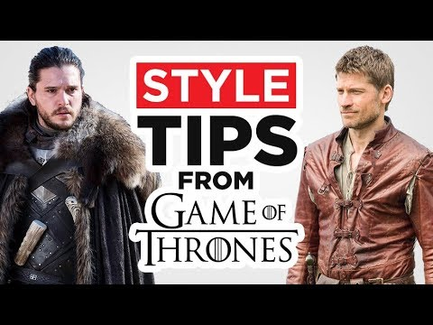 7 Style Tips To Steal From Game Of Thrones | Stark Lannister & Targaryen