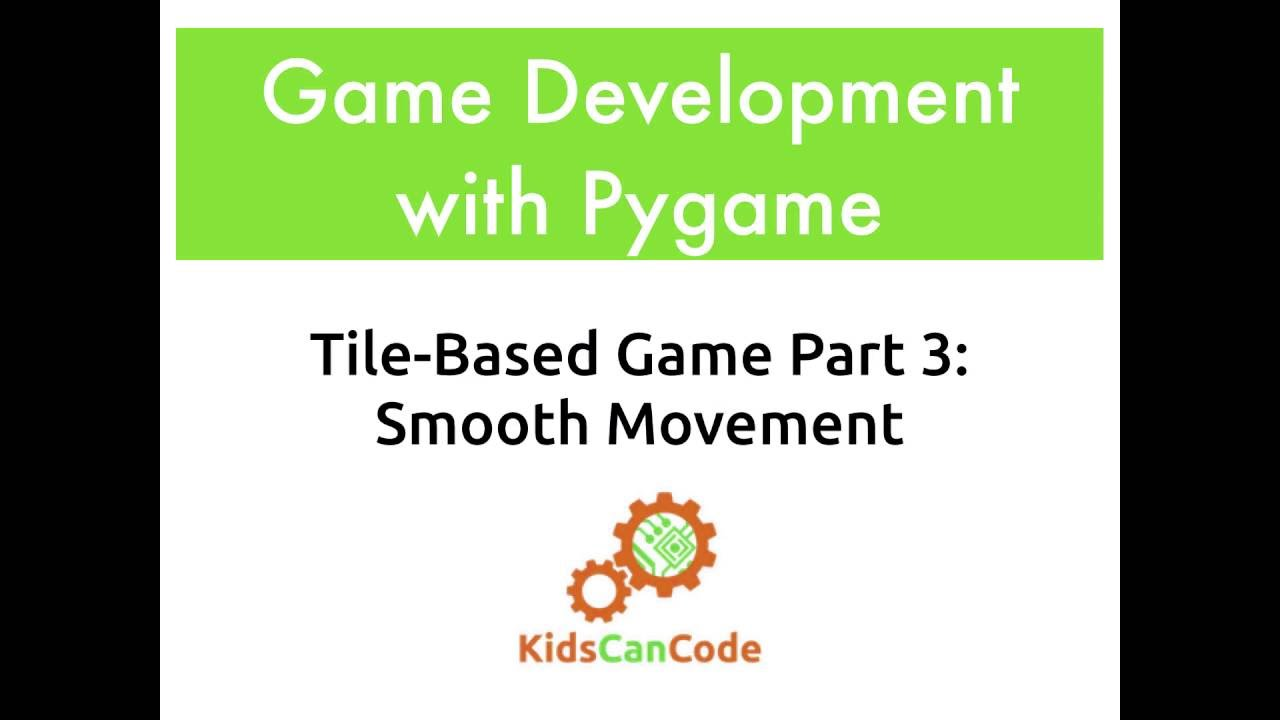 Tile-based game Part 3: Smooth Movement
