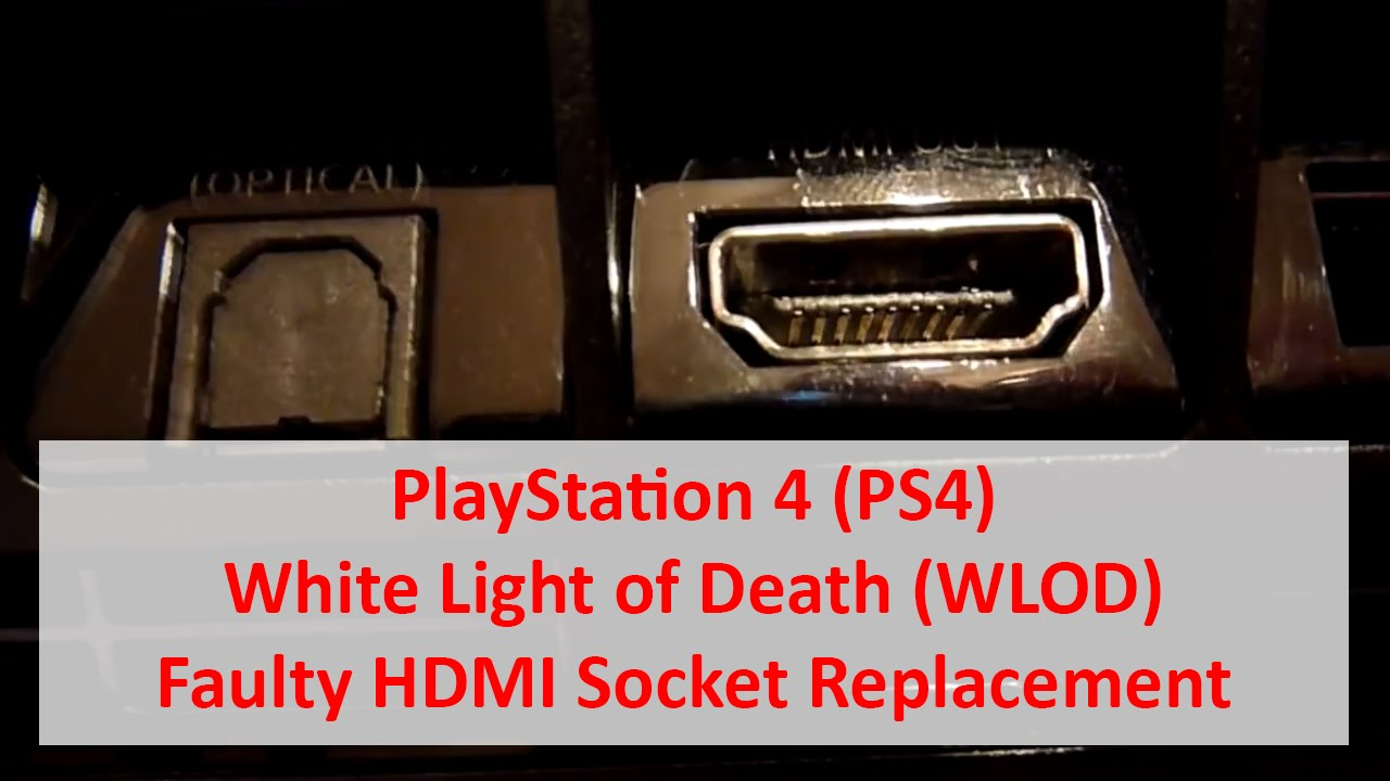 PlayStation 4 PS4 White Light of Death (WLOD) - Faulty ...