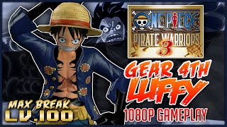 ONE PIECE: Pirate Warriors 3 | Gear 4th Luffy Level 100 Gameplay「ワンピース 海賊無双3」