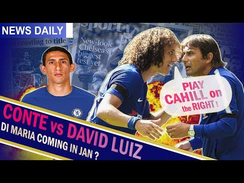 Chelsea News || EXCLUSIVE || What REALLY happened with Conte & Luiz? || Conte wants Di Maria !