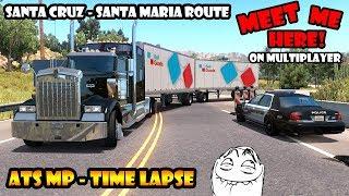 ★ Santa Cruz-Santa Maria Time-Lapse | ATS Multiplayer
