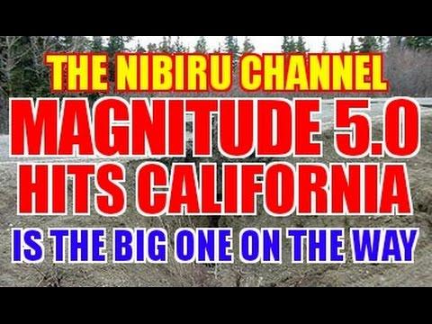 MAGNITUDE 5,0 HITS CALIFORNIA...IS THE BIG QUAKE COMING???