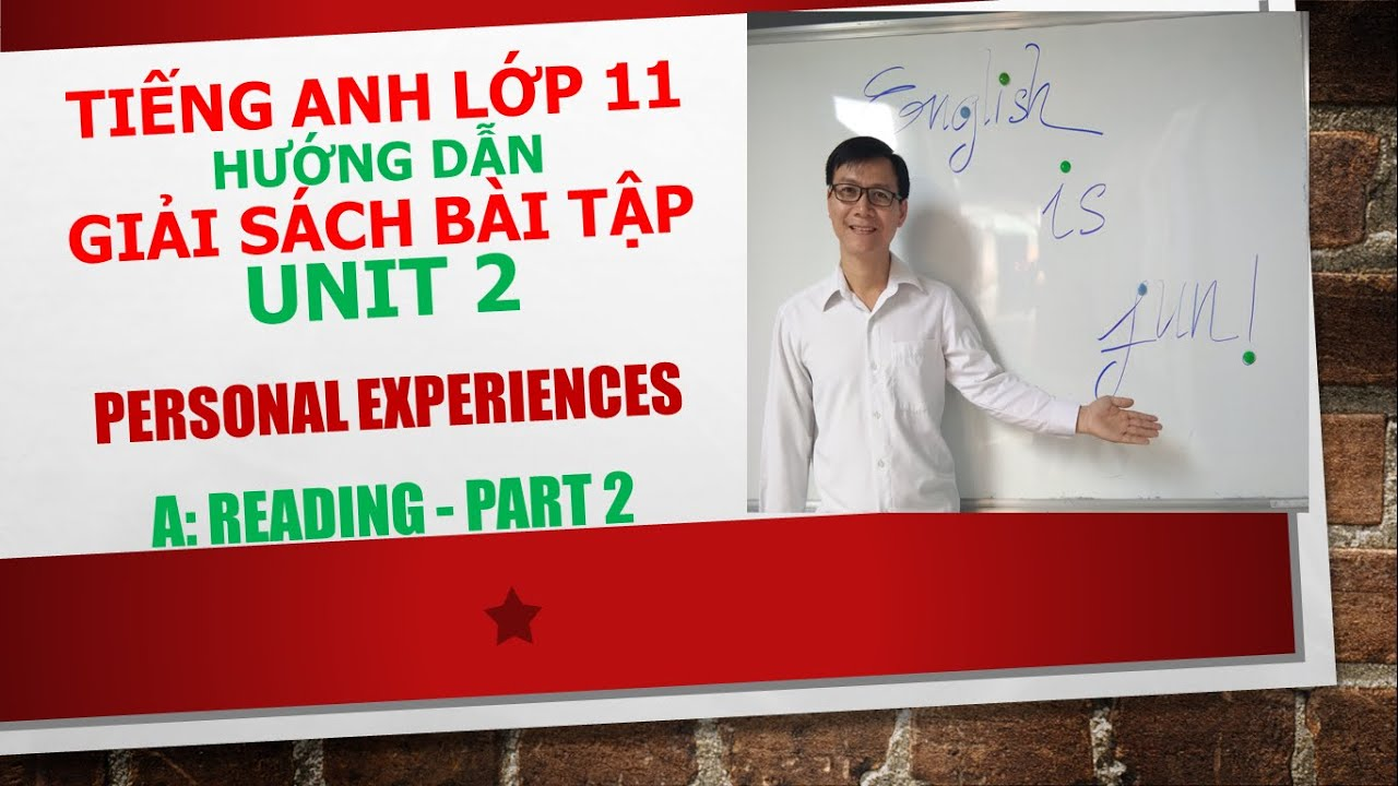 Tiếng Anh lớp 11 (Giải SBT) – Unit 2 – A: Reading – Part 2
